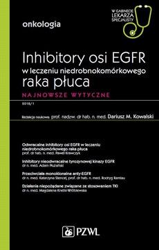 W gabinecie lekarza specjalisty. Onkologia. Inhibitory osi EGFR w leczeniu niedrobnokomórkowego raka płuca