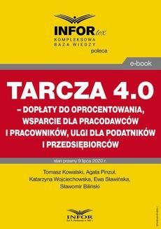 Tarcza 4.0 – dopłaty do oprocentowania, wsparcie dla pracodawców i pracowników, ulgi dla podatników i przedsiębiorców