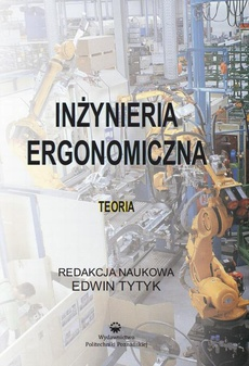 Inżynieria ergonomiczna. Teoria
