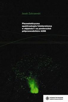 Piezoelektryczna spektroskopia fototermiczna w objętości i na powierzchni półprzewodników A2B6