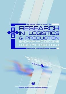 Research in Logistics & Production - Badania w dziedzinie logistyki i produkcji, Vol. 1, No. 3, 2011