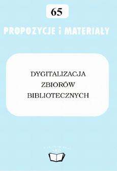 Dygitalizacja zbiorów bibliotecznych