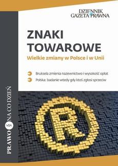 Znaki towarowe Wielkie zmiany w Polsce i w Unii