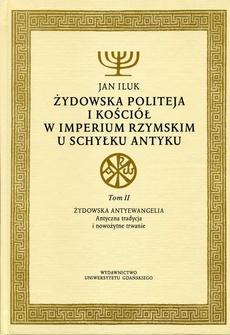 Żydowska politeja i Kościół w Imperium Rzymskim u schyłku antyku