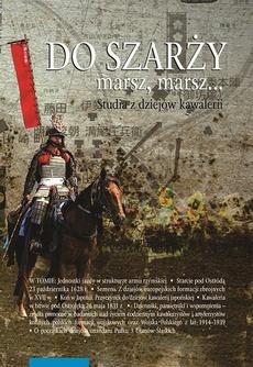 Do szarży marsz, marsz... Studia z dziejów kawalerii, t. 7
