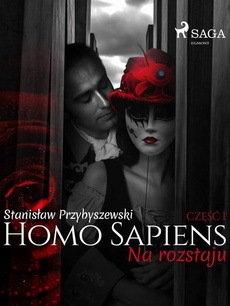 Homo sapiens 1: Na rozstaju