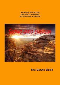 Słowo jako energia czyli co niesie słowo
