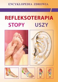 Refleksoterapia. Stopy, uszy