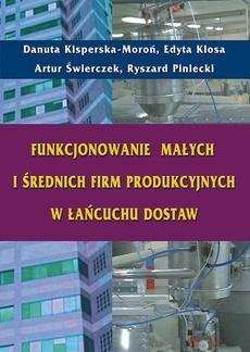 Funkcjonowanie małych i średnich firm produkcyjnych w łańcuchu dostaw
