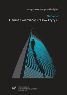 Neo-noir - 05 Neo-noir i kryzys człowieczeństwa