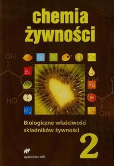 Chemia żywności Tom 2
