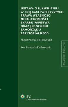 Ustawa o ujawnieniu w księgach wieczystych prawa własności nieruchomości Skarbu Państwa oraz jednostek samorządu terytorialnego