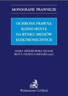 Ochrona prawna konsumenta na rynku mediów elektronicznych