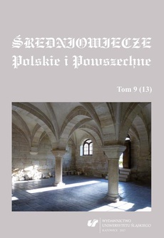 Średniowiecze Polskie i Powszechne. T. 9 (13) - 04 Rodzina von Zedlitz w księstwach świdnicko‑jaworskim oraz legnickim w XIV wieku