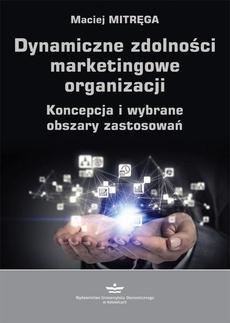 Dynamiczne zdolności marketingowe organizacji