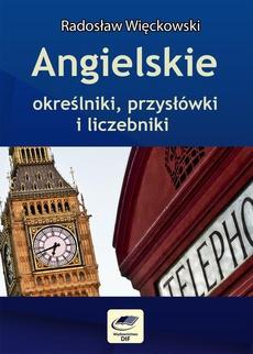 Angielskie określniki, przysłówki i liczebniki