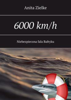 6000 km/h niebezpieczna fala Bałtyku