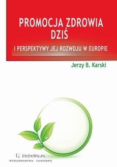 Promocja zdrowia dziś i perspektywy jej rozwoju w Europie