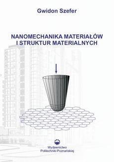 Nanomechanika materiałów i struktur materialnych