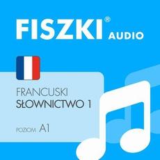 FISZKI audio – j. francuski – Słownictwo 1