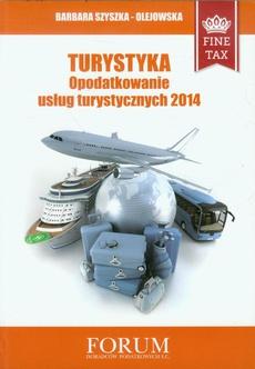 Turystyka Opodatkowanie usług turystycznych 2014