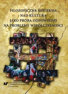 Filozoficzna refleksja nad kulturą jako próba odpowiedzi na problemy współczesności - 01 Filozofowie o kryzysie kultury