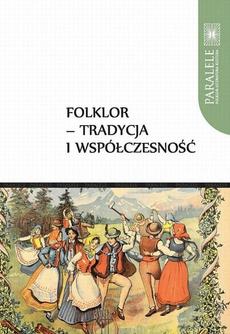 Folklor - tradycja i współczesność