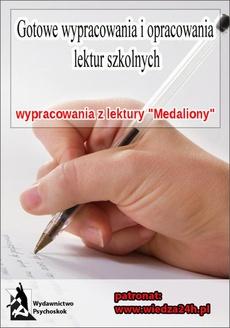 """Wypracowania Zofia Nałkowska """"Medaliony"""""""