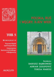 Polska, Ruś i Węgry: X-XIV wiek