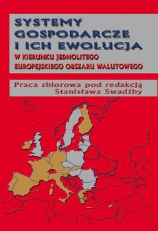 Systemy gospodarcze i ich ewolucja w kierunku jednolitego europejskiego obszaru walutowego