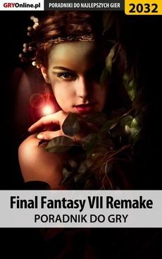 Final Fantasy VII Remake - poradnik do gry