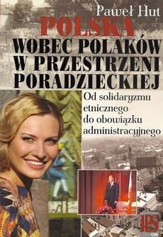Polska wobec Polaków w przestrzeni poradzieckiej