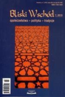 Bliski Wschód. Społeczeństwa - polityka - tradycje. nr 7 (2010)