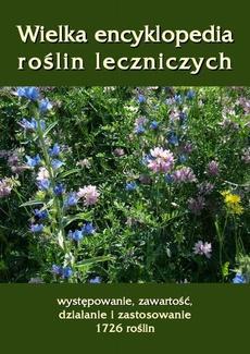 Wielka encyklopedia roślin leczniczych