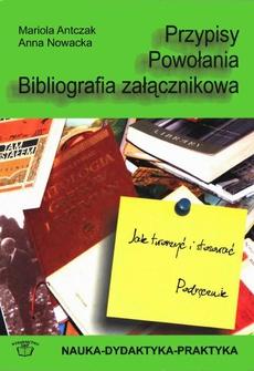 Przypisy, powołania, bibliografia załącznikowa