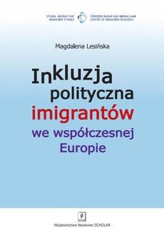 Inkluzja polityczna imigrantów we współczesnej Europie