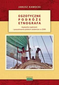 Egzotyczne podróże etnografa