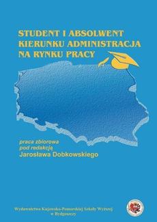 Student i absolwent kierunku administracja na rynku pracy
