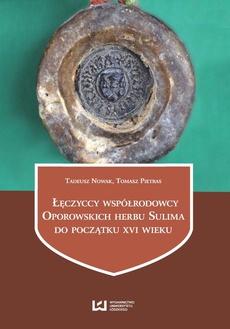 Łęczyccy współrodowcy Oporowskich herbu Sulima do początku XVI wieku