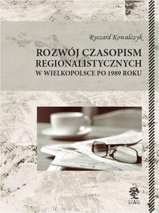 Rozwój czasopism regionalistycznych w Wielkopolsce po 1989 roku