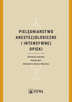 Pielęgniarstwo anestezjologiczne i intensywnej opieki