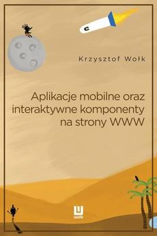 Aplikacje mobilne oraz interaktywne komponenty www