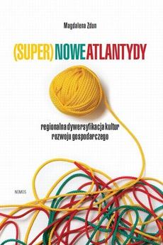 (Super)nowe atlantydy
