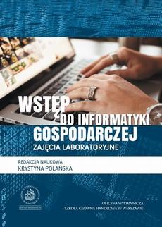 Wstęp do informatyki gospodarczej. Zajęcia laboratoryjne