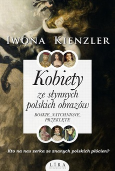 Kobiety ze słynnych polskich obrazów.