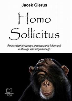 Homo Sollicitus. Rola systematycznego przetwarzania informacji w etiologii lęku uogólnionego