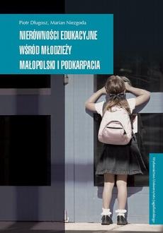 Nierówności edukacyjne wśród młodzieży Małopolski i Podkarpacia
