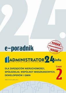 Poradnik dla zarządców nieruchomości, spółdzielni, wspólnot mieszkaniowych, deweloperów i gmin cz.2