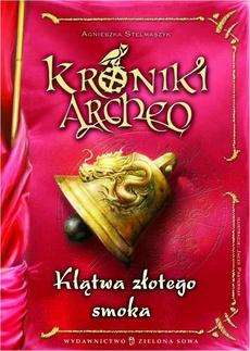 Kroniki Archeo Klątwa złotego smoka