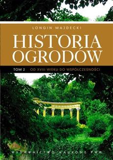 Historia ogrodów, t. 2